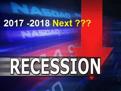 Is The West heading for a Recession in 2017 – 2018?